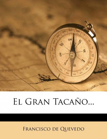 EL GRAN TACAÑO...