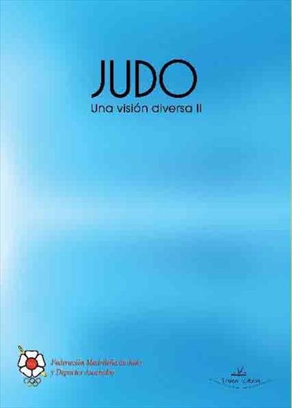 JUDO : UNA VISIÓN DIVERSA II