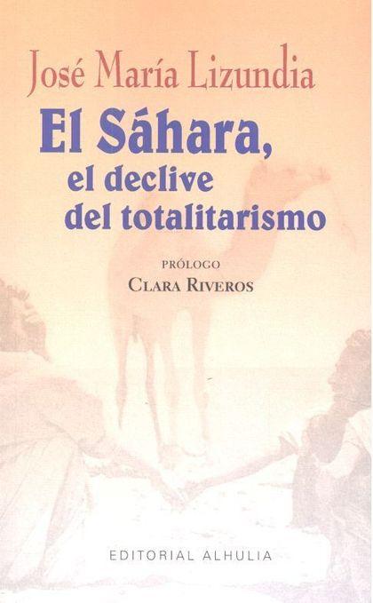 SAHARA EL DECLIVE DEL TOTALITARISMO