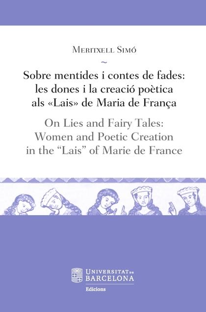 SOBRE MENTIDES I CONTES DE FADES / ON LIES AND FAIRY TALES