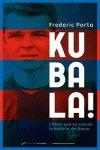 KUBALA! : L´HEROI QUE VA CANVIAR LA HISTÒRIA DEL BARÇA
