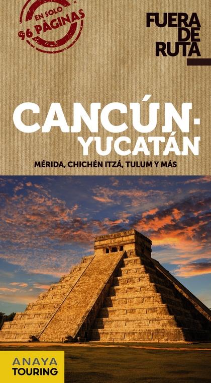 CANCÚN Y YUCATÁN.