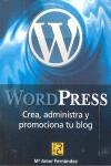 WORDPRESS : CREA, ADMINISTRA Y PROMOCIONA TU BLOG