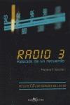 RADIO 3: RESCATE DE UN RECUERDO