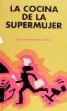 COCINA DE LA SUPER MUJER