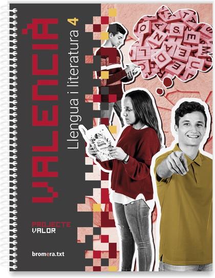 VALENCIÀ. LLENGUA I LITERATURA DE 4T ESO. PROJECTE VALOR.