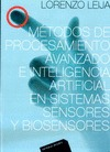 MÉTODOS DE PROCESAMIENTO AVANZADO E INTELIGENCIA ARTIFICIAL EN SISTEMAS SENSORES.
