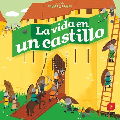 LA VIDA EN EL CASTILLO.