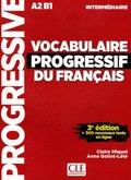 VOCABULAIRE PROGRESSIF DU FRANÇAIS. NIVEAU INTERMÉDIARE - 3ª ÉDITION (+ CD).