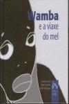 WAMBA E A VIAXE DO MEL