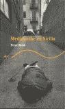 MEDIANOCHE EN SICILIA - TRAYECTOS/19
