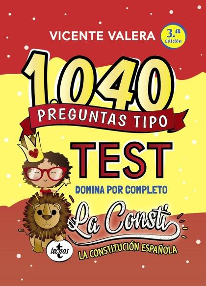 1040 PREGUNTAS TIPO TEST LA CONSTI.