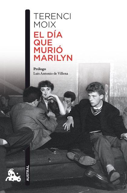 EL DÍA QUE MURIÓ MARILYN.