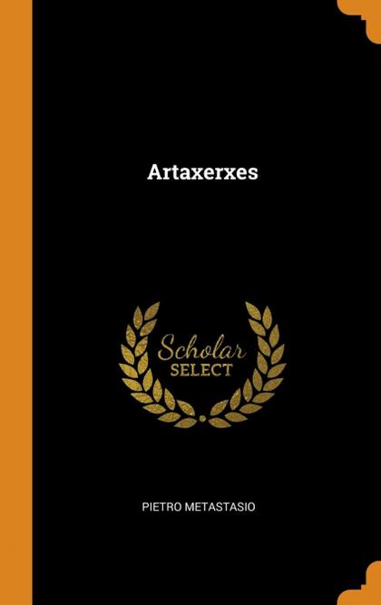 ARTAXERXES.