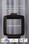 CAMPAÑA DE IMAGEN SOBRE LA PUBLICIDAD DE IMPACTO