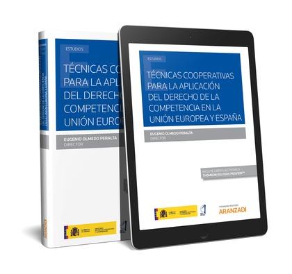 TECNICAS COOPERATIVAS PARA LA APLICACION DEL DERECHO DE LA COMPETENCIA
