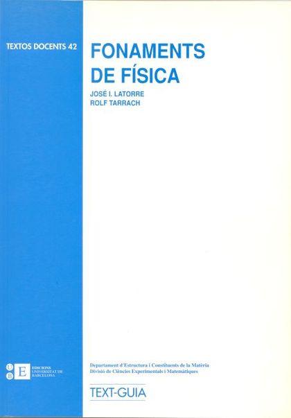 FONAMENTS DE FÍSICA : TEXT GUIA