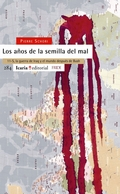 LOS AÑOS DE LA SEMILLA DEL MAL.