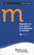 MATERIALES DEL LIBRO BLANCO DE LA MEDIACIÓN EN CATALUÑA