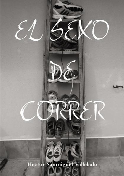 EL SEXO DE CORRER.