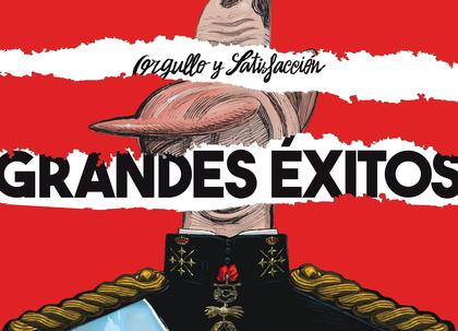 ORGULLO Y SATISFACCIÓN - GRANDES ÉXITOS.