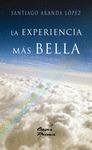 LA EXPERIENCIA MÁS BELLA