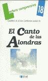EL CANTO DE LAS ALONDRAS. CUADERNO DE LECTURA COMPRENSIVA