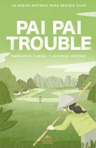 PAI PAI TROUBLE