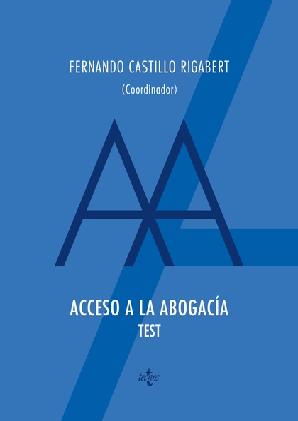 ACCESO A LA ABOGACIA. TEST.