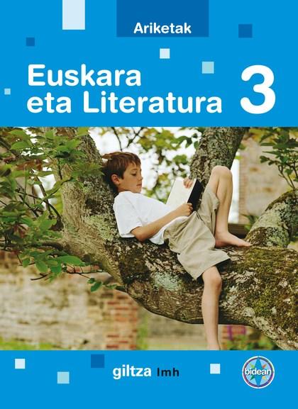 BIDEAN PROIEKTUA, EUSKARA ETA LITERATURA, 3 LEHEN MAILA HEZKUNTZA, 2 ZIKLOA