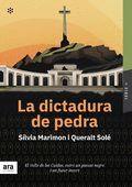 DICTADURA DE PEDRA, LA.