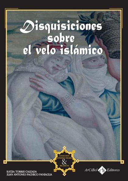 DISQUISICIONES SOBRE EL VELO ISLÁMICO