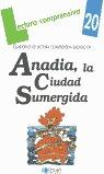 ANADIA, LA CIUDAD SUMERGIDA. CUADERNO DE LECTURA COMPRENSIVA