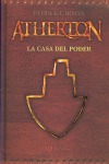 ATHERTON. LA CASA DEL PODER