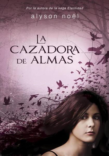 LA CAZADORA DE ALMAS.