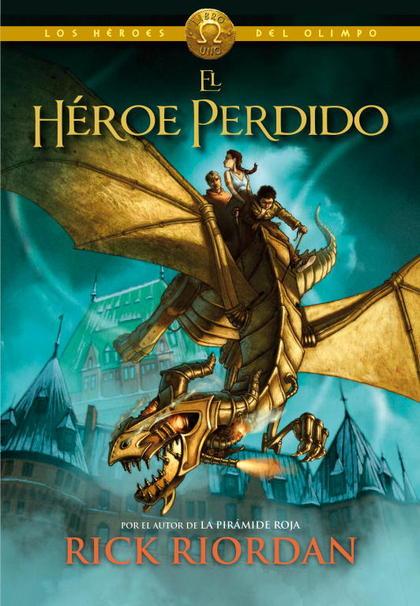 EL HÉROE PERDIDO (LOS HÉROES DEL OLIMPO 1).