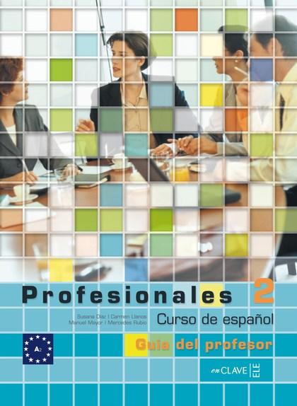 PROFESIONALES 2. GUÍA DEL PROFESOR