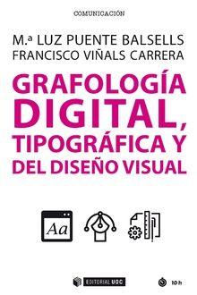 GRAFOLOGIA DIGITAL TIPOGRAFIA Y DEL DISEÑO VISUAL