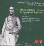 MIS MEMORIAS ÍNTIMAS. LA REGENCIA DE ESPARTERO Y EL DE PRONUNCIAMENTO DE TORREJÓ.