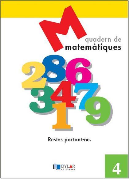 PROJECTE EDUCATIU FARO, RESTES PORTANT-NE, MATEMÀTIQUES, EDUCACIÓ PRIMÀRIA. QUADERN 4