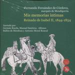 MIS MEMORIAS ÍNTIMAS. REINADO DE ISABEL II, 1844-1854.