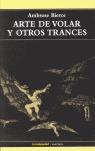 ARTE DE VOLAR Y OTROS TRANCES