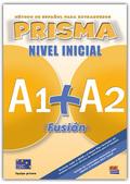 PRISMA FUSION (INICIAL) (ALUMNO) A1+A2.