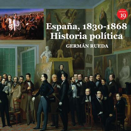 ESPAÑA, 1830-1868. HISTORIA POL¡TICA