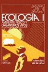 ECOLOGÍA I : AMBIENTE FÍSICO Y ORGANISMOS VIVOS