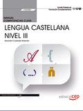 MANUAL. COMPETENCIA CLAVE. COMUNICACIÓN EN LENGUA CASTELLANA. NIVEL III (FCOV02).
