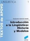 INTRODUCCIÓN A LA LINGÜÍSTICA : HISTORIA Y MODELOS