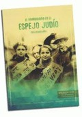 EL ANARQUISMO EN EL ESPEJO JUDÍO.