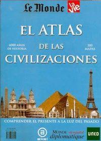 EL ATLAS DE LAS CIVILIZACIONES