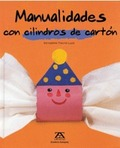 MANUALIDADES CON CILINDROS DE CARTÓN